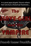 The Slave-Girl and the Vampire
