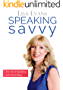 Speaking Savvy: The Art of Speaking and Storytelling