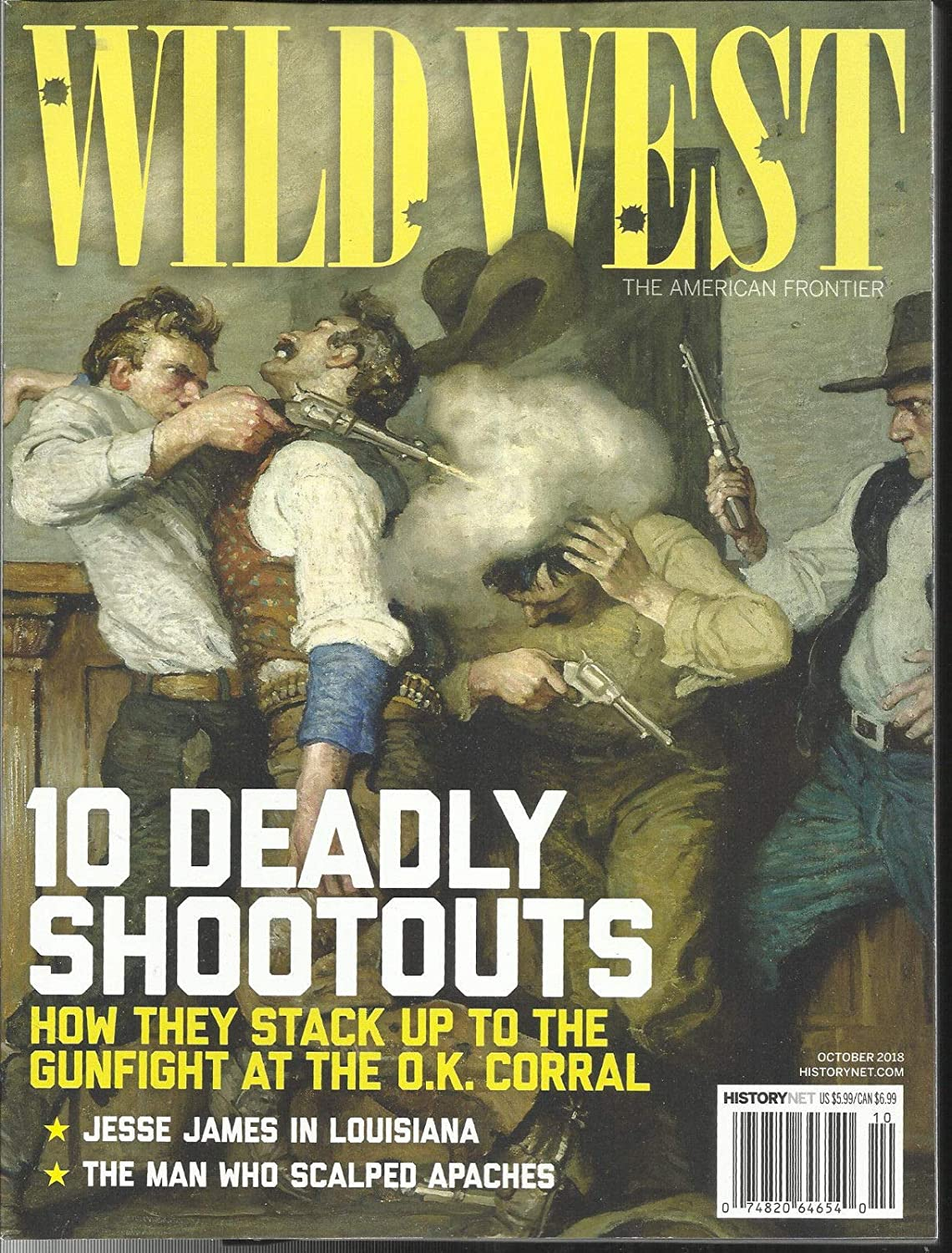 WILD WEST MAGAZINE, THE AMERICAN FRONTIER 10 DEADLY SHOOOUTS OCTOBER, 2018 s3457
