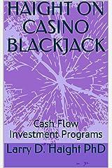 HAIGHT ON CASINO BLACKJACK: Cash Flow Investment Programs (Art of Investment Book 3)