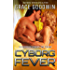 Cyborg Fever (Interstellar Brides®: The Colony Book 5)