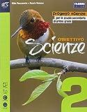 Obiettivo scienze. Per la Scuola media. Con e-book. Con espansione online: 2