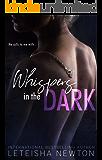 Whispers in the Dark (Dark Romance)