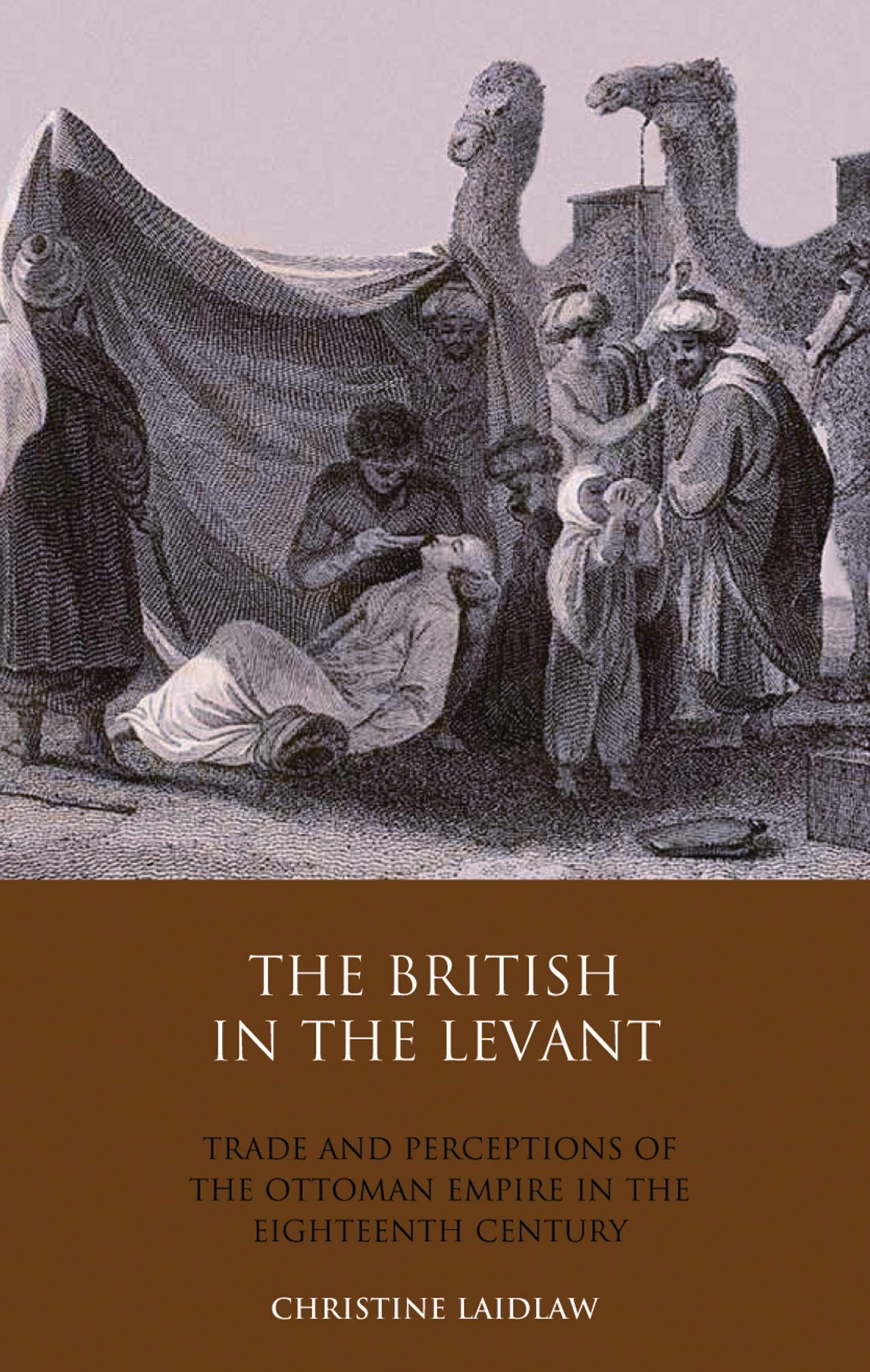 Laidlaw, C: The British in the Levant: Amazon.es: Laidlaw, Christine: Libros en idiomas extranjeros