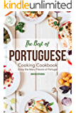 The Best of Portuguese Cooking Cookbook: Enjoy the Many Flavors of Portugal (English Edition)