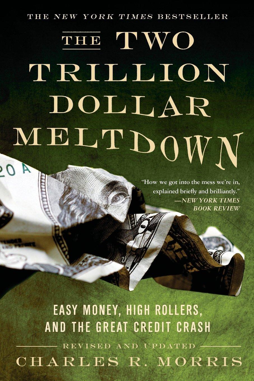 The Two Trillion Dollar Meltdown pdf epub