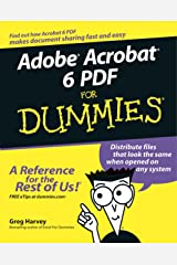 Adobe Acrobat 6 PDF for Dummies Kindle Edition