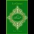 Le Coran: Arabe - Français