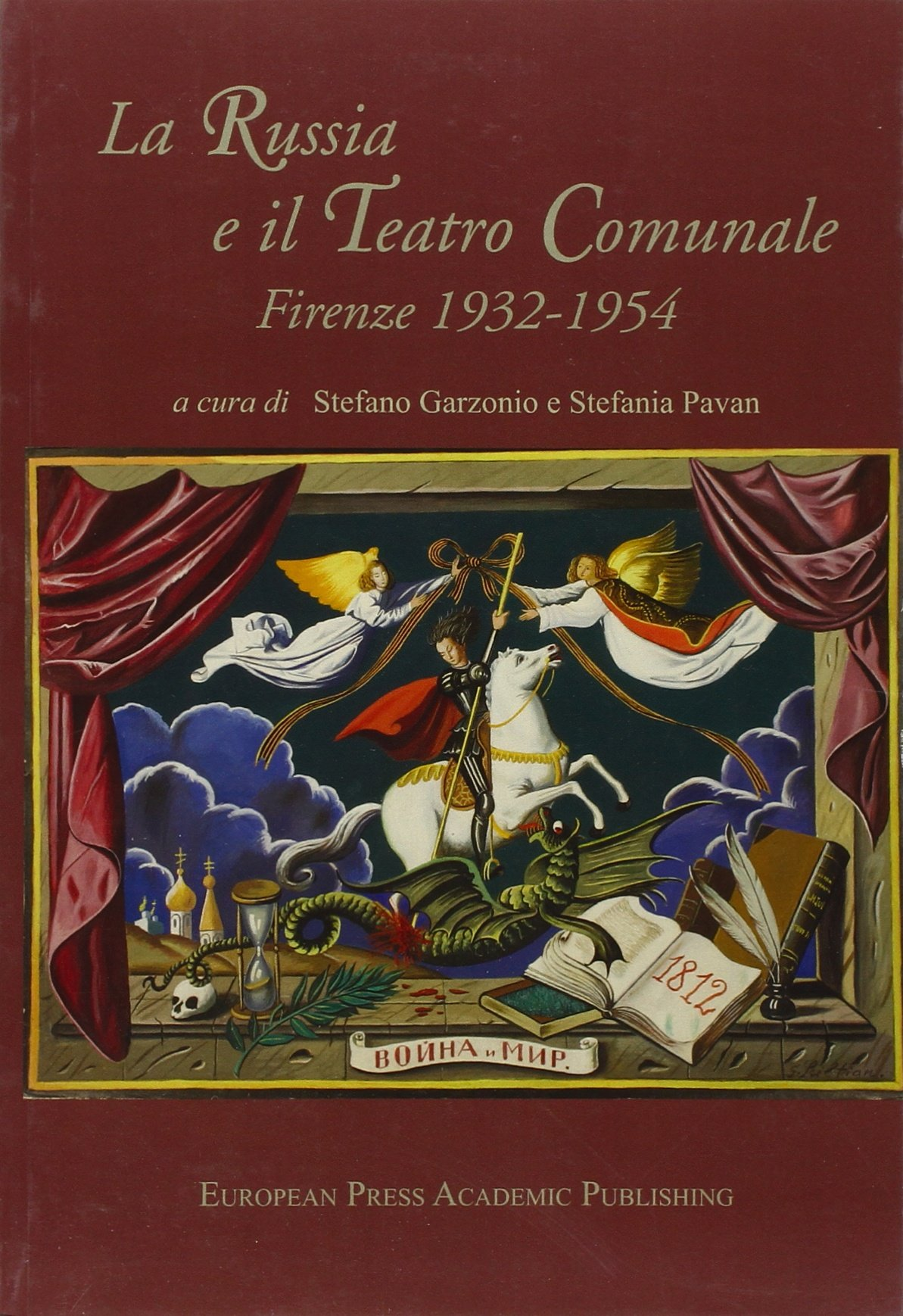 La Russia e il Teatro comunale. Firenze 1932-1954 Copertina flessibile – 31 gen 2009 S. Garzonio S. Pavan EPAP 8883980573