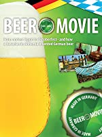 Beer Movie - All about beer, from ancient Egypt to Oktoberfest