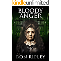 Bloody Anger: Supernatural Horror with Scary Ghosts & Haunted Houses (Tormented Souls Series Book 4) book cover
