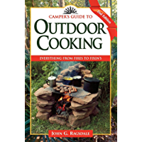 Camper's Guide to Outdoor Cooking: Everything from Fires to Fixin's (Camper's Guides)