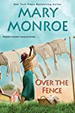 Over the Fence (The Neighbors Series)