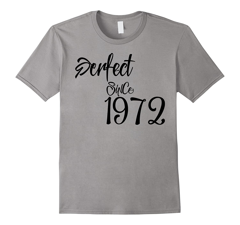 Happy 1972 It's My 45th Birthday Gift Ideas tshirts-T-Shirt