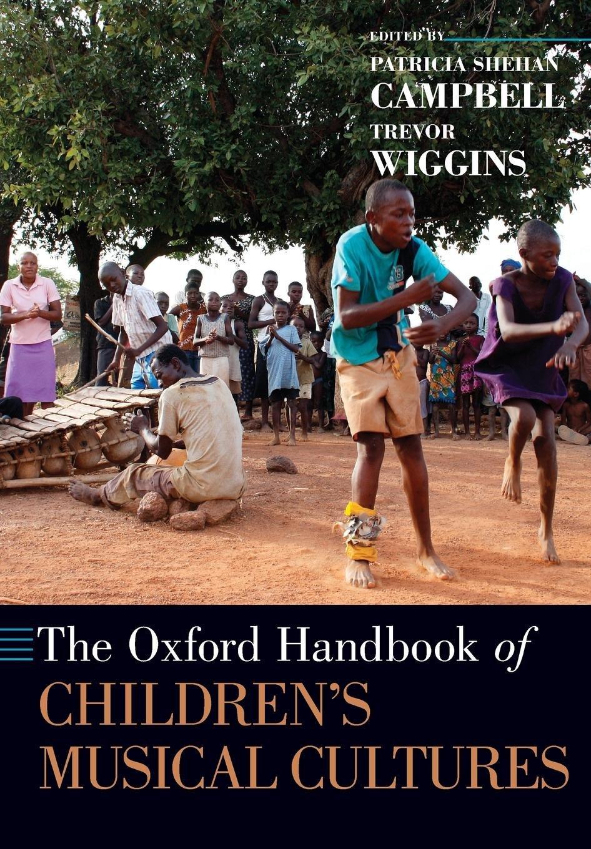 Download The Oxford Handbook of Children's Musical Cultures (Oxford Handbooks) PDF