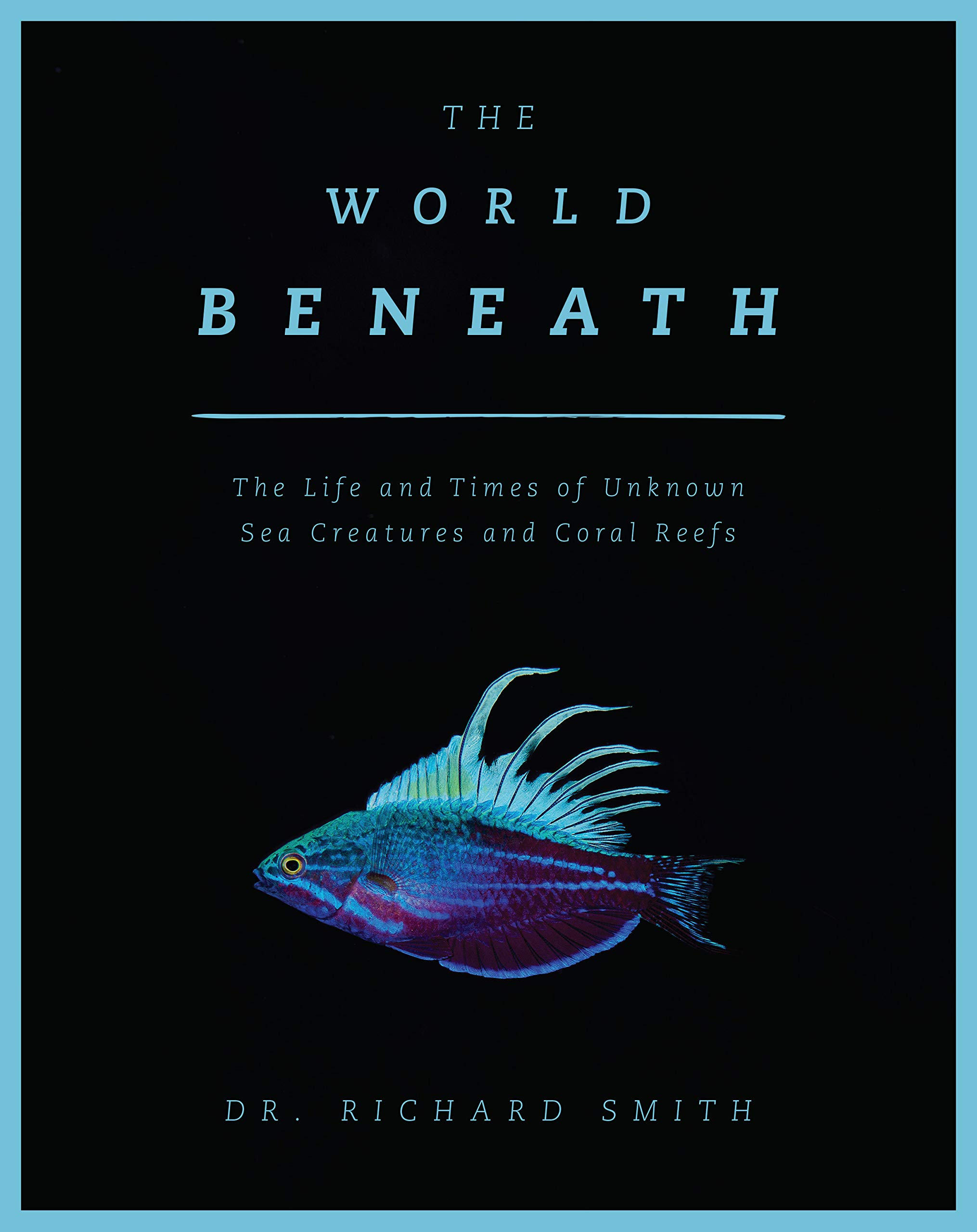 Amazon com: The World Beneath: The Life and Times of Unknown