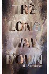 The Long Way Down Kindle Edition