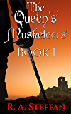 The Queen's Musketeers: Book 1