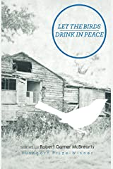 Let the Birds Drink in Peace Paperback
