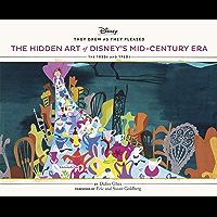 They Drew as They Pleased: The Hidden Art of Disney's Mid-Century Era