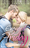 Engaged By Friday (Matched Online Book 4)