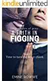 Fifty Shades of Pray: A Faith in Figging: A Belting Story that's as Hot as Hell