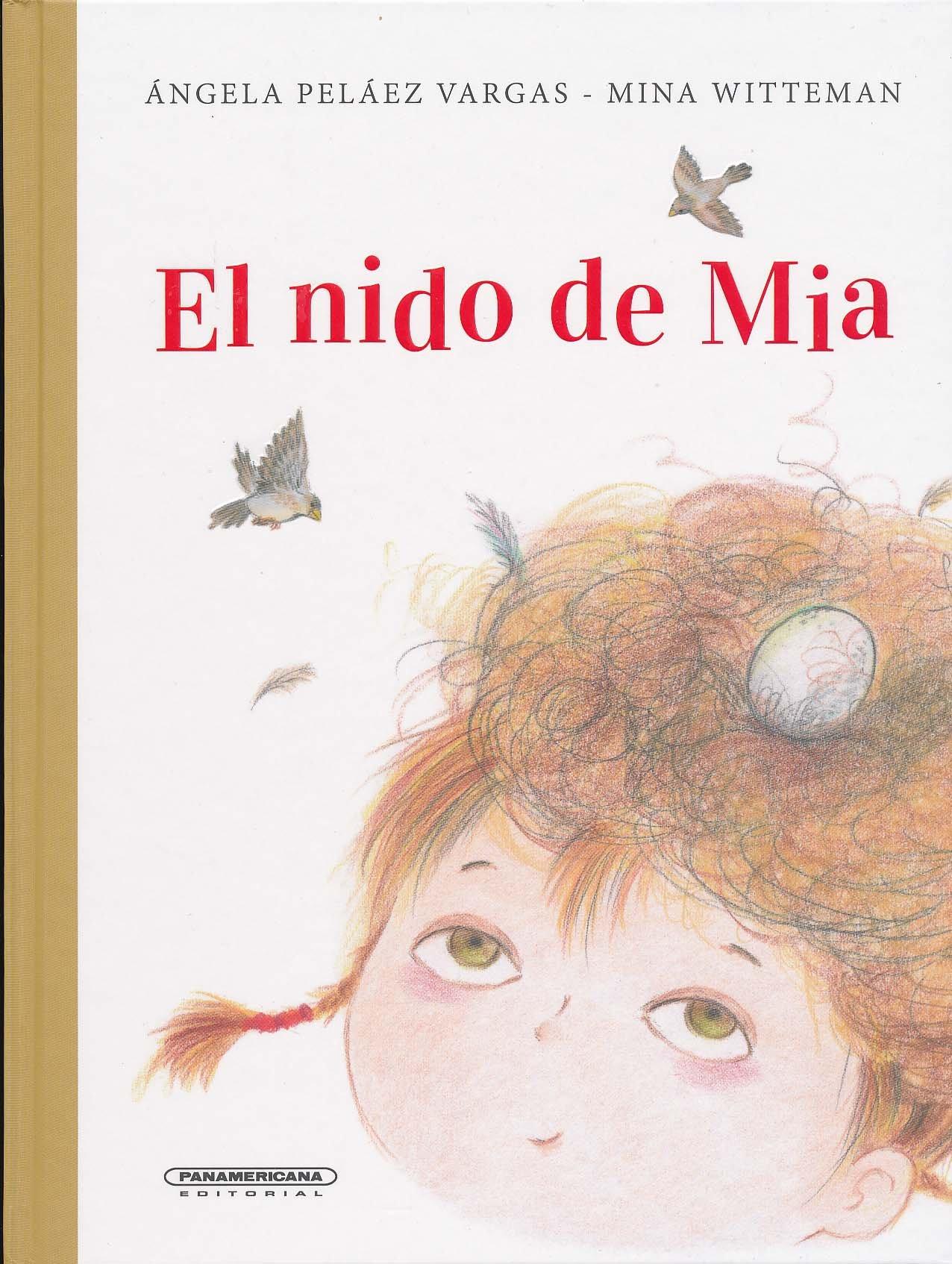 El nido de Mia (Spanish Edition) by Lectorum Pubns (Juv)
