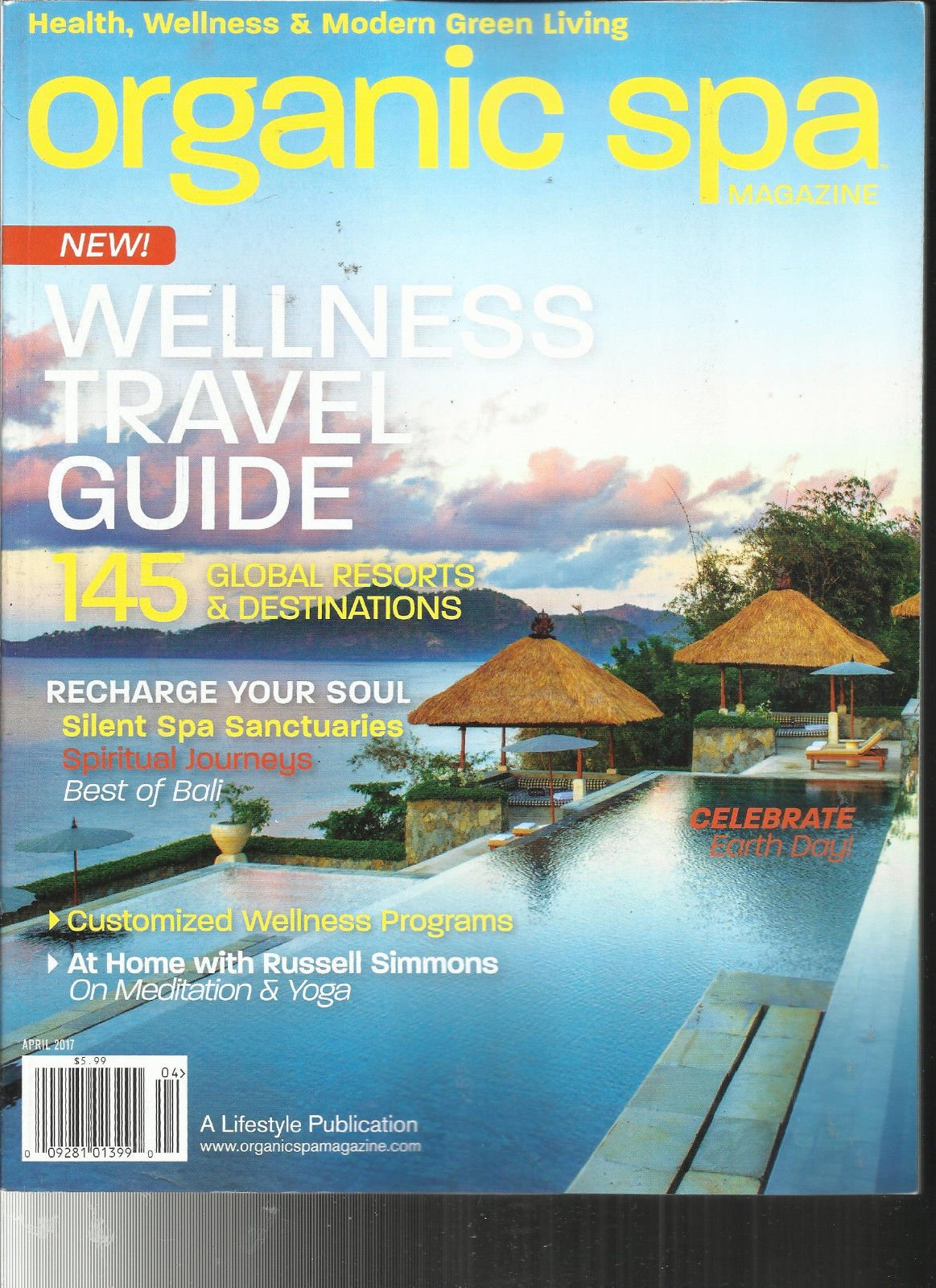ORGANIC SPA, HEALTH * WELLNESS & MODERN GREEN LIVING APRIL, 2017 ISSUE, 2