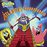 Atlantis SquarePantis (SpongeBob SquarePants)