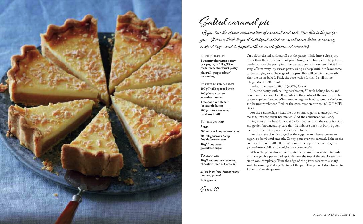 Sweetie Pie: Deliciously indulgent recipes for dessert pies, tarts ...