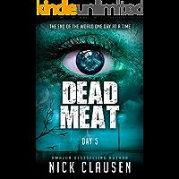 Dead Meat: Day 5