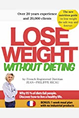 Lose weight without dieting: a nutrition guide (Nutrition guides Book 2) Kindle Edition