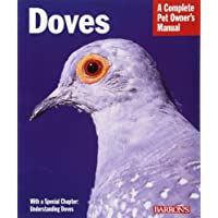 Doves (Complete Pet Owner's Manual)