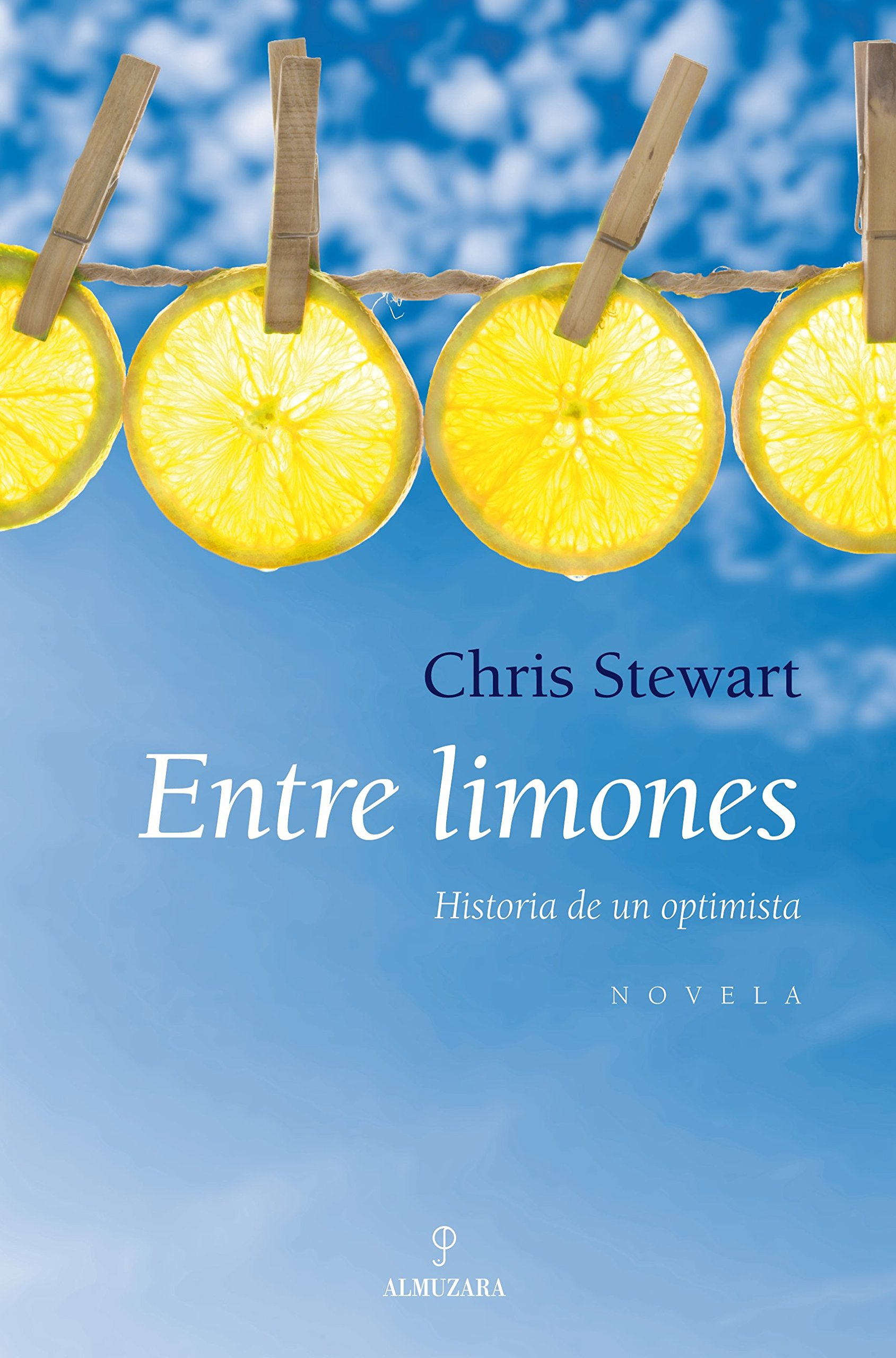 Entre limones: Historia de un optimista (Novela): Amazon.es ...