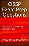 CISSP Exam Prep Questions: Domain 3 - Security Engineering (English Edition)