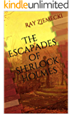 The Escapades of Sherlock Holmes