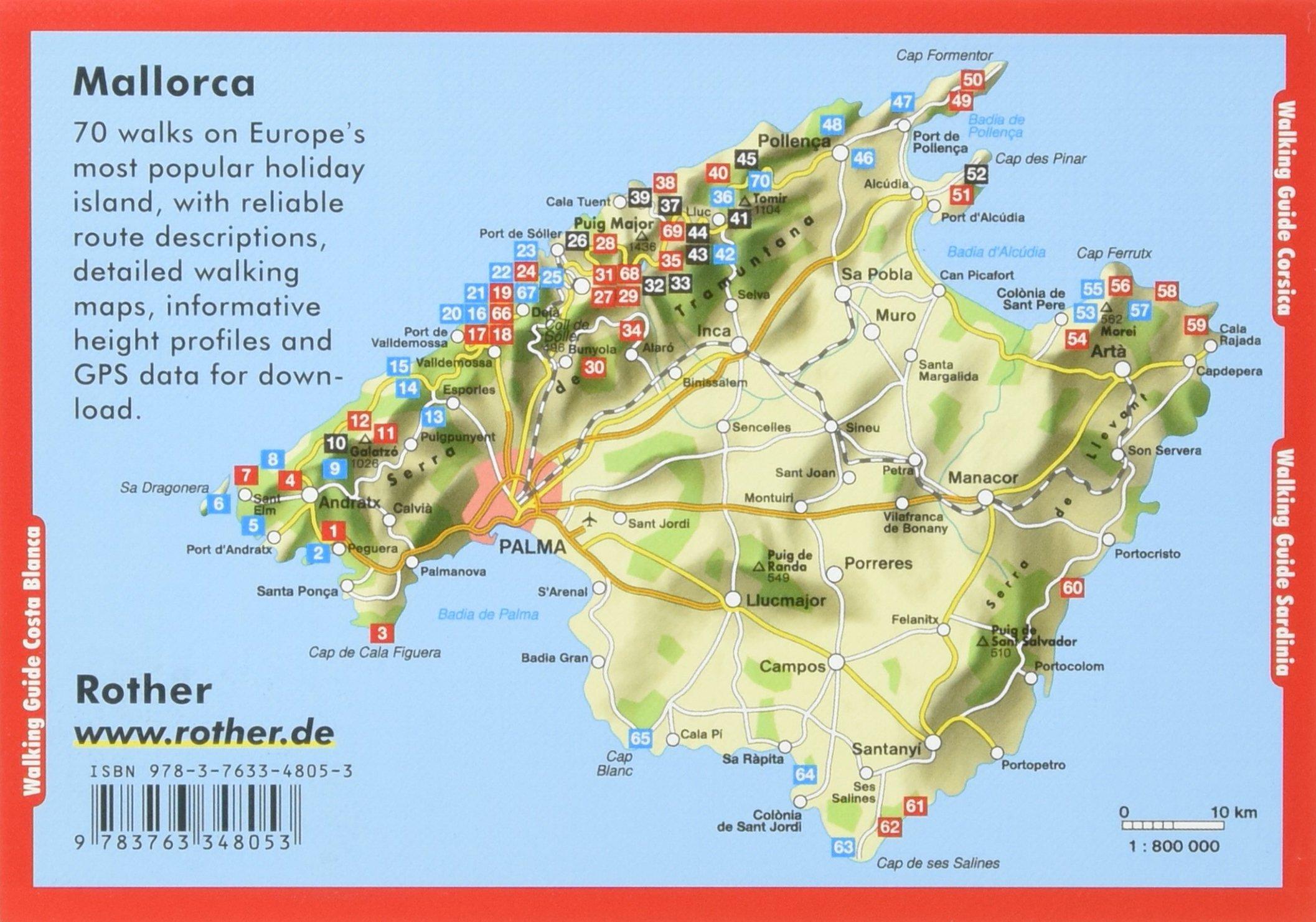 Mallorca The Finest Coastal and Mountain Walks 70 Walks with GPS