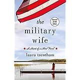 The Military Wife: A Heart of A Hero Novel (Heart of a Hero, 1)