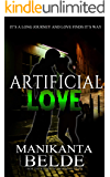 Artificial Love Novel: It's a long journey and love finds its way