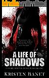 A Life Of Shadows (The Redemption Saga Book 1)