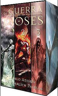 La Guerra de los Dioses: Volúmenes 1, 2 y 3 (Spanish Edition)