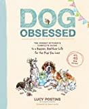 Dog Obsessed: The Honest Kitchen's Complete Guide