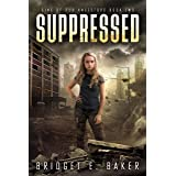Suppressed: A Dystopian Romance (Sins of Our Ancestors Book 2)