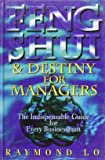 Feng Shui and Destiny for Managers