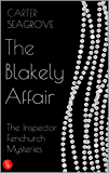 The Blakely Affair: The Inspector Fenchurch Mysteries (One)