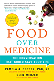 Food Over Medicine: The Conversation That Could Save Your Life (NONE)