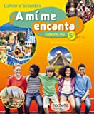 A mi me encanta espagnol cycle 4/5e LV2 - Cahier d'activités - éd. 2016