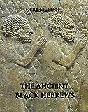 The Ancient Black Hebrews