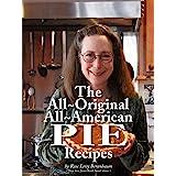 Rose's All-Original All-American Pie Recipes