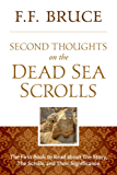 Second Thoughts On the Dead Sea Scrolls: The First Book to Read About the Story, The Scrolls, And Their Significance (English Edition)